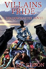 Villains Pride (The Shadow Master Book 2) Kindle Edition