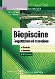 Biopiscine: Progettazione ed esecuzione• Tecniche• Normativa (Architettura sostenibile)