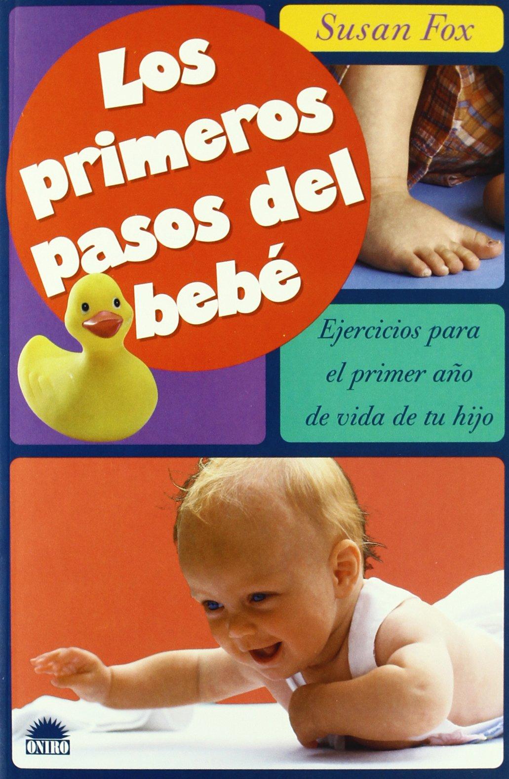 Los primeros pasos del bebé (El Niño y su Mundo)