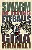 Swarm of Flying Eyeballs