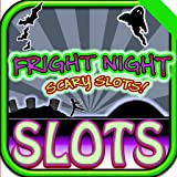 #6: Fright Night Scary SLOTS