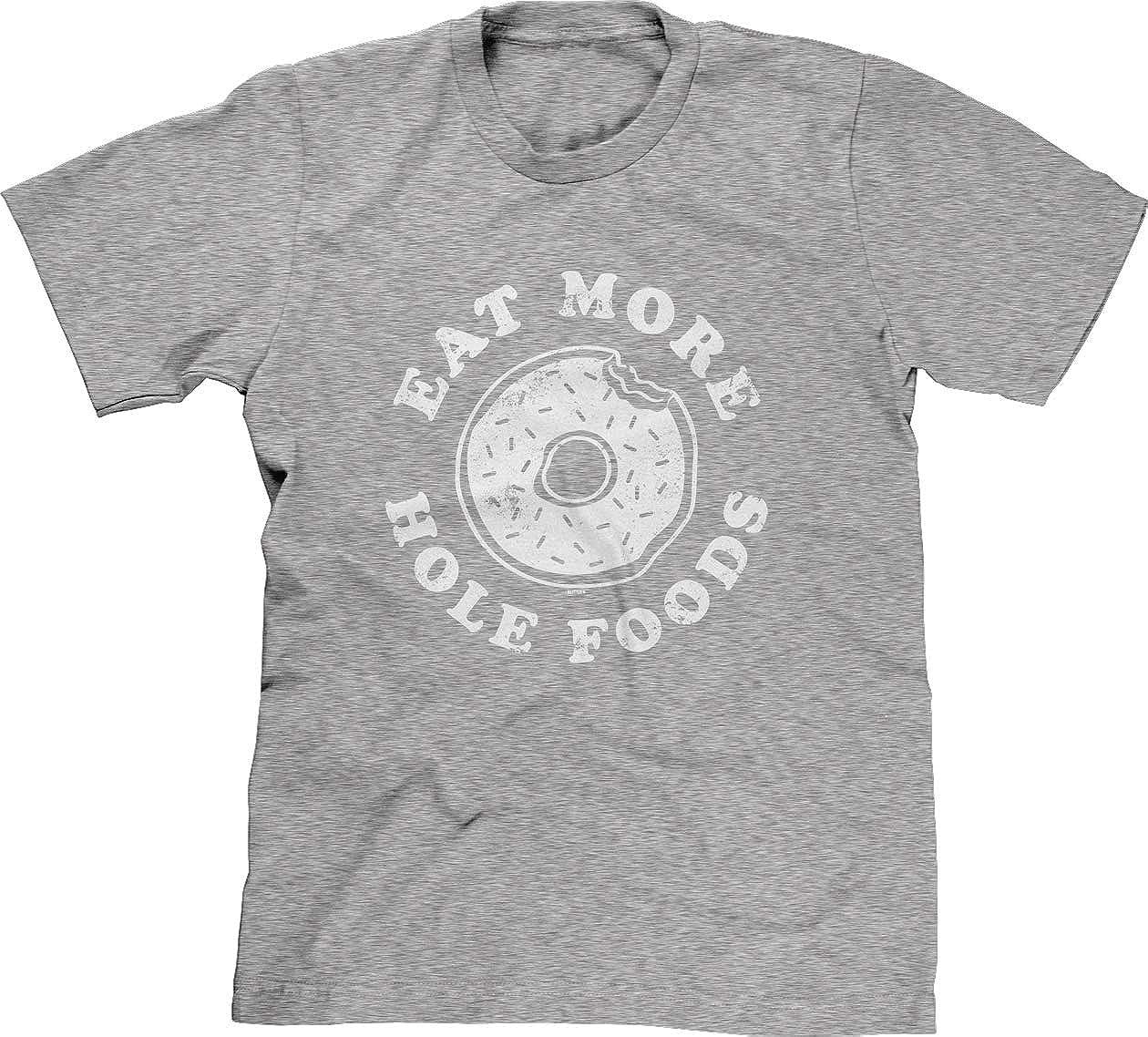 Blittzen Mens T-Shirt Eat More Hole Foods - Donut Pun Joke