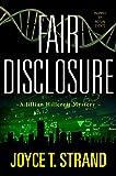 Fair Disclosure: A Jillilan Hillcrest Mystery