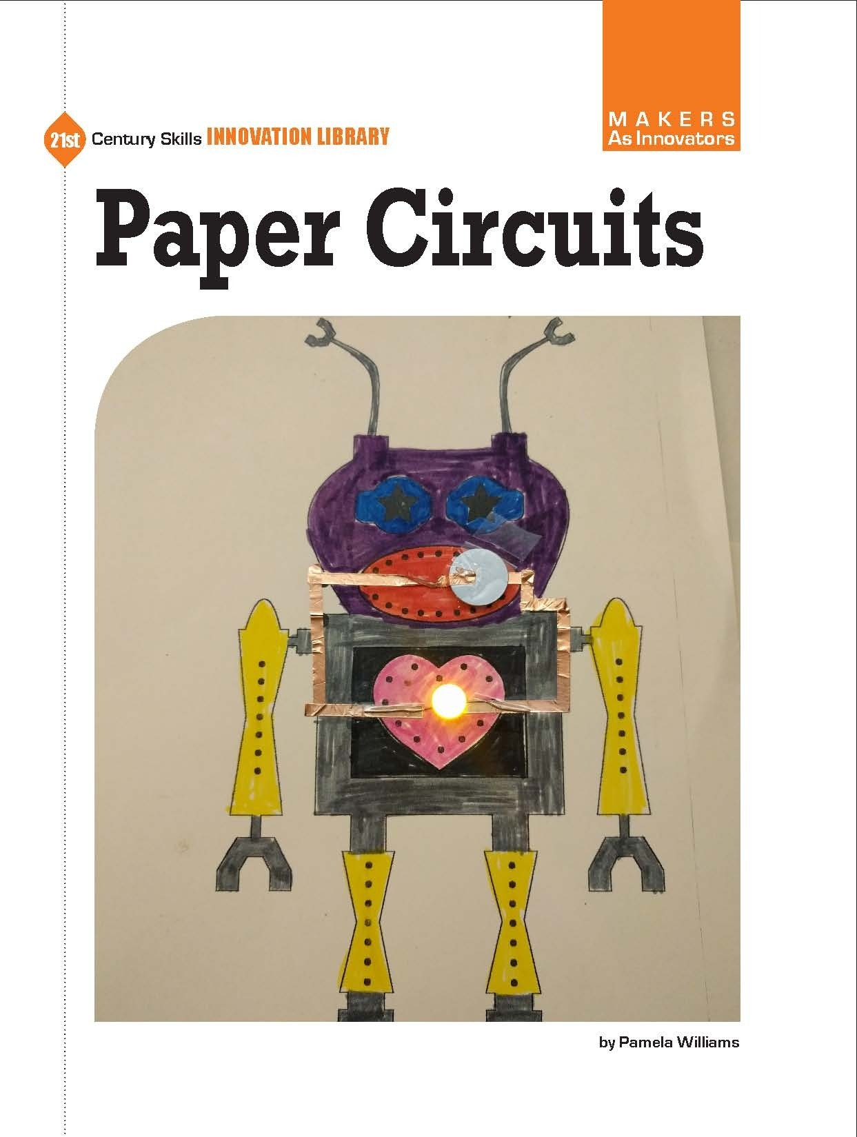 Paper Circuits (21st Century Skills Innovation Library: Makers as Innovators) (English Edition)