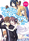 Invaders of the Rokujouma!?: Volume 1