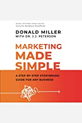 Marketing Made Simple: A Step-by-Step StoryBrand Guide for Any Business Audible Audiobook