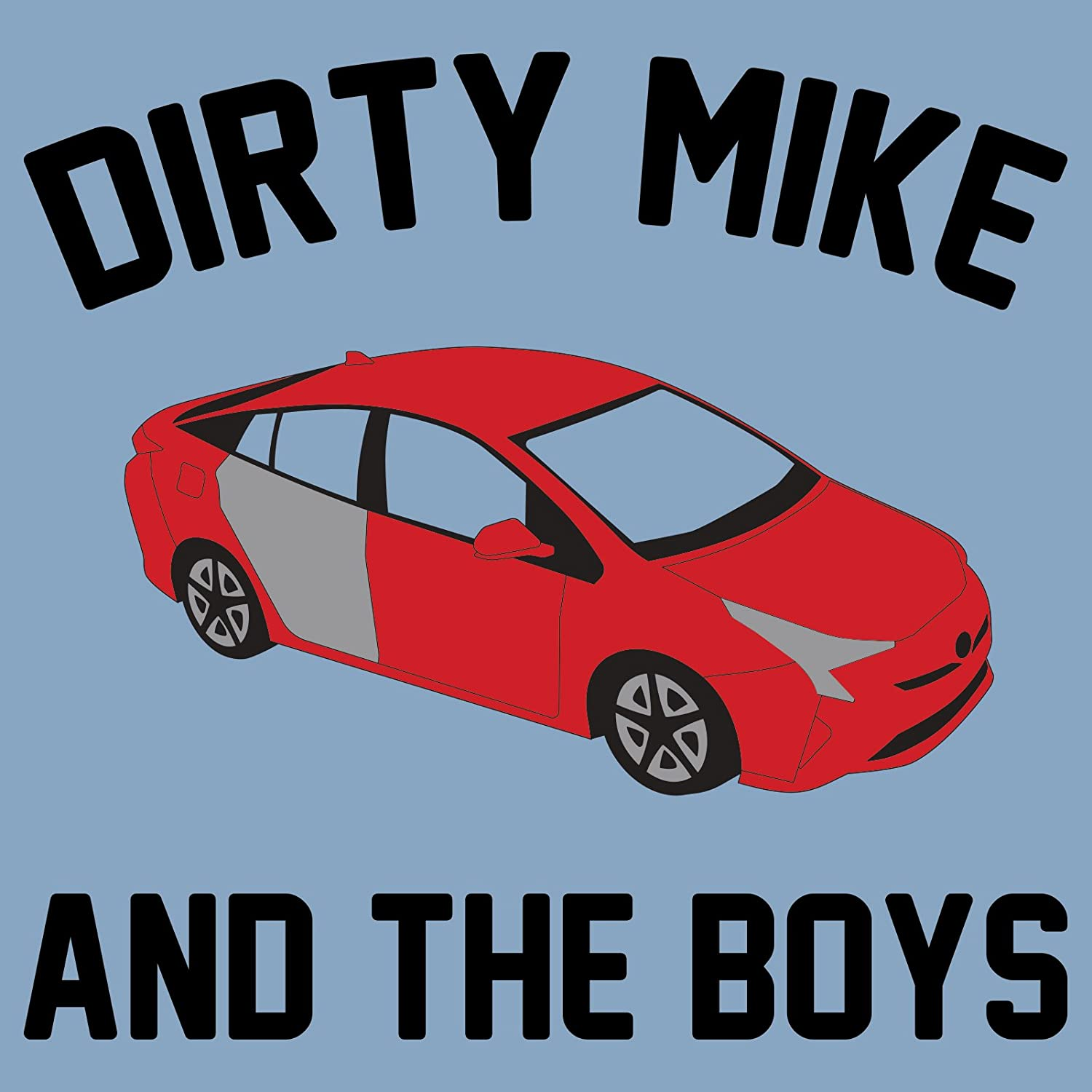 Amazon.com: UGP Campus Apparel Dirty Mike and The Boys - Other Guys ...
