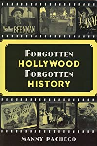 Forgotten Hollywood Forgotten History