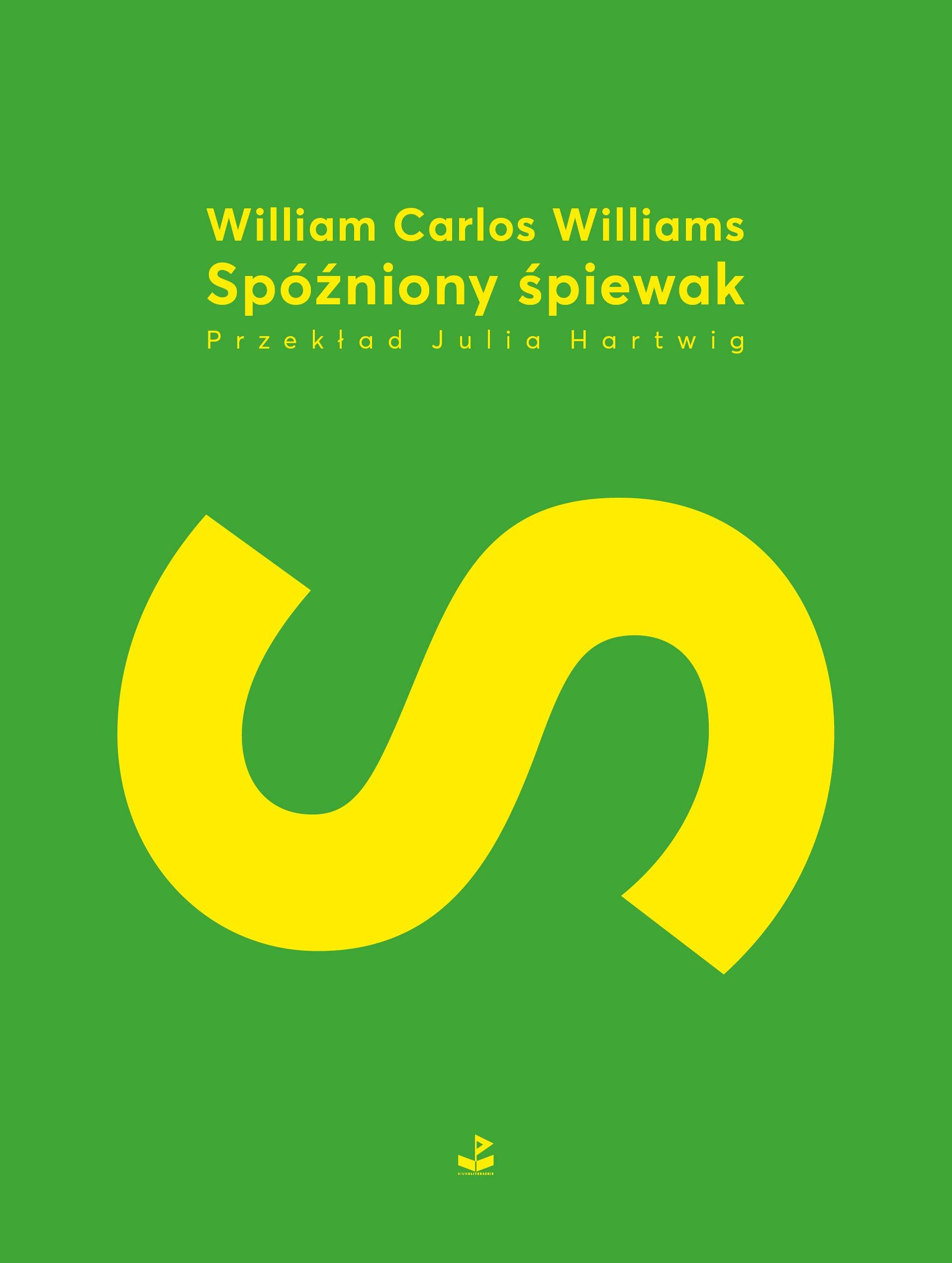 Spózniony Spiewak Amazones William Carlos Williams