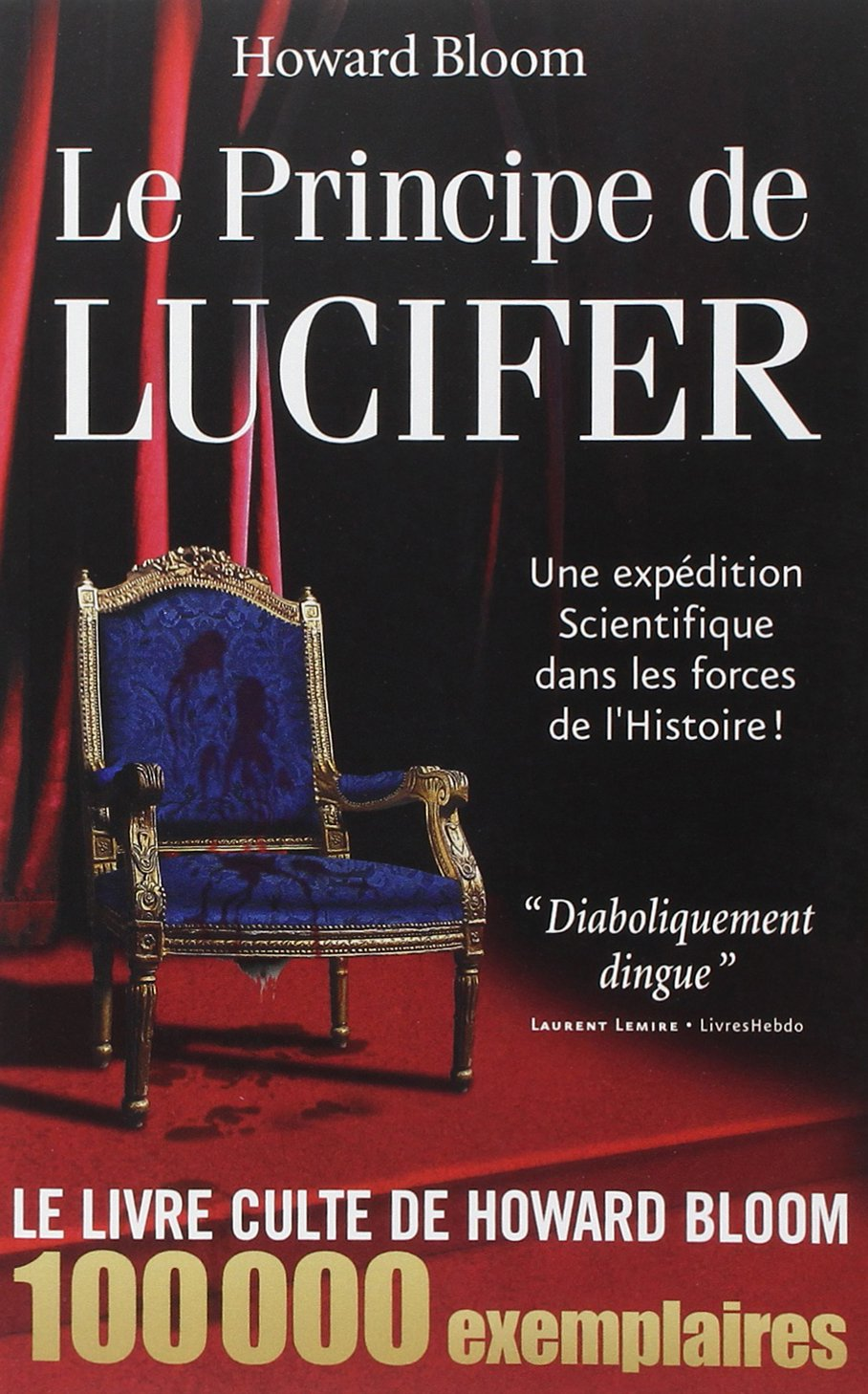 Howard Bloom - Le Principe de Lucifer (Epub)