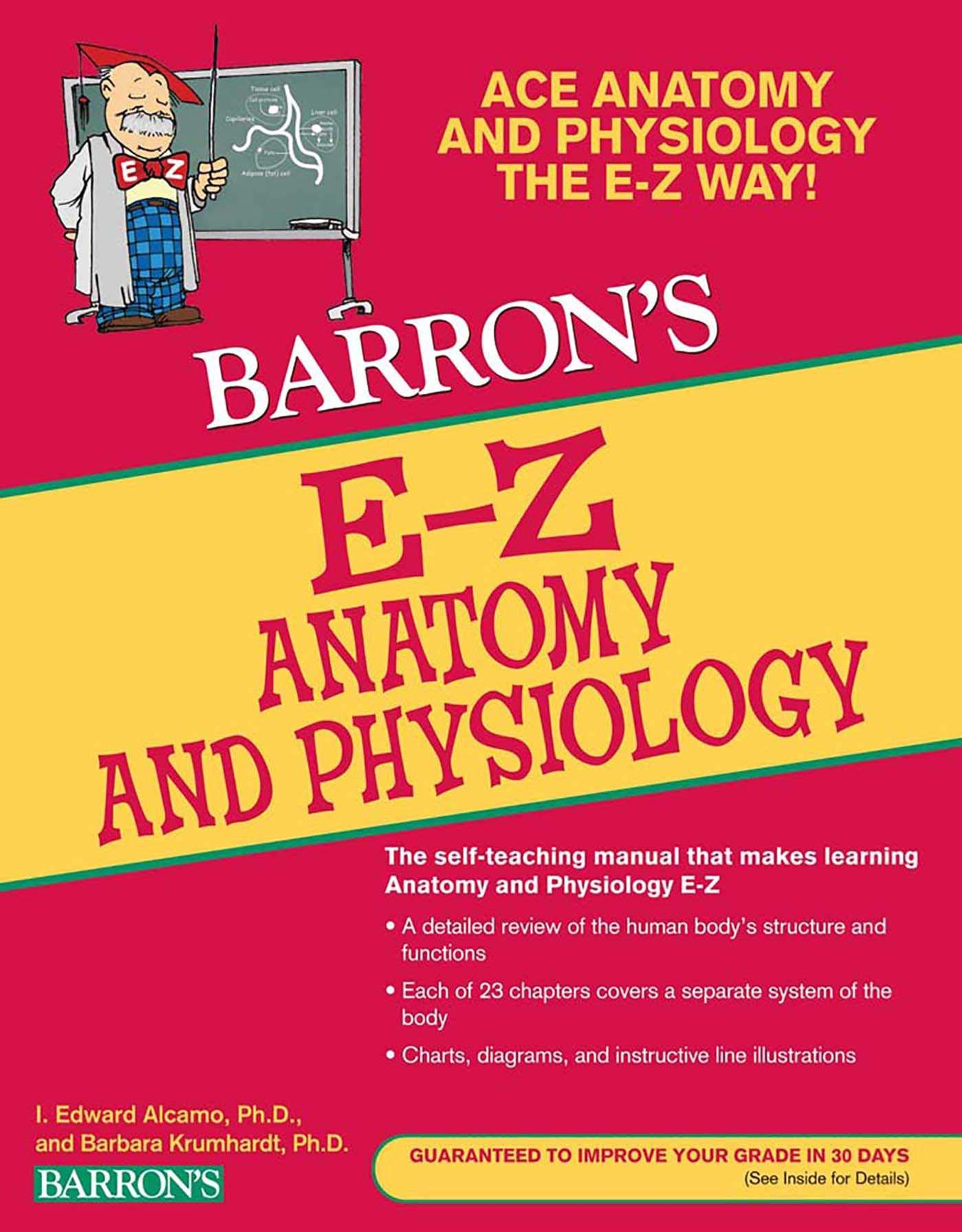 E-Z Anatomy and Physiology (Barron\'s E-Z Series): I. Edward Alcamo ...