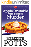 Apple Crumble with a Side of Murder (Daley Buzz Treasure Cove Cozy Mystery Book 22)