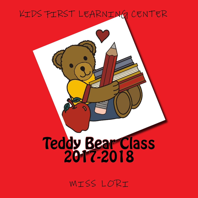 Download Teddy Bear Class 2017-2018 (Volume 1) PDF