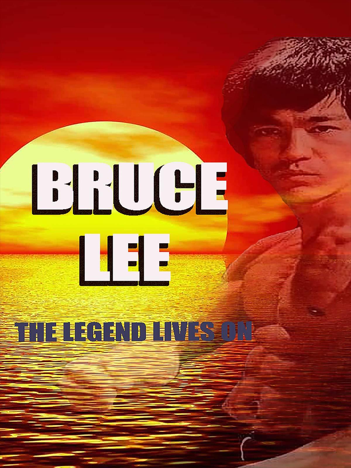 Bruce Lee The Legend Lives On