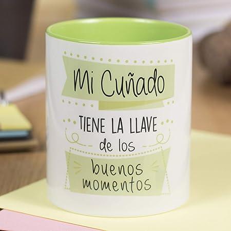 La Mente es Maravillosa - Taza con Frase y dibujo divertido (Mi cuñado tiene la llave de los buenos momentos) Taza Regalo Cuñado