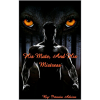His Mate and His Mistress: Book 1 (English Edition)