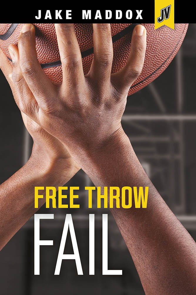 Read Online Free Throw Fail (Jake Maddox JV) ebook