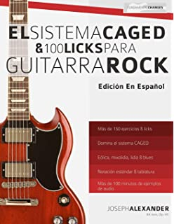 El sistema CAGED y 100 licks para guitarra rock