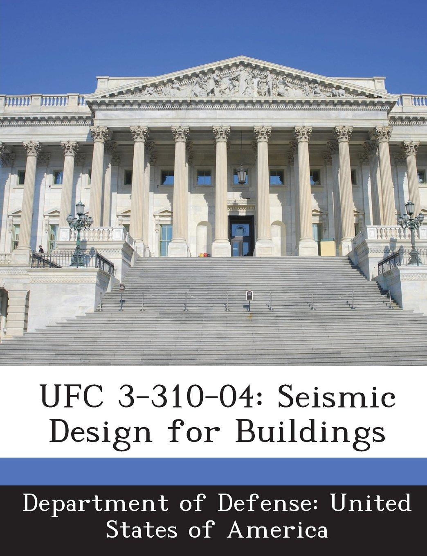 UFC 3-310-04: Seismic Design for Buildings