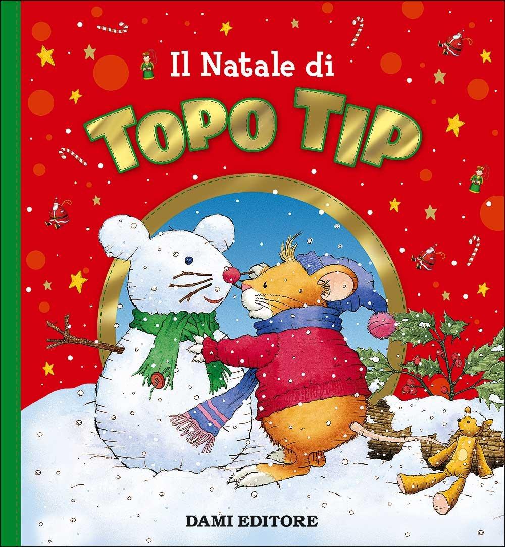 25 Natale.Il Natale Di Topo Tip Anna Casalis 9788809858671 Amazon