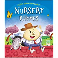 Nursery Rhymes Board Book (My First Book Series): Illustrated Classic Nursery Rhymes
