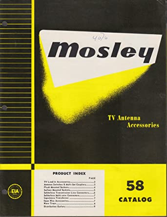 Mosley TV Antenna Accessories Catalog 1958 St Louis MO at Amazon's