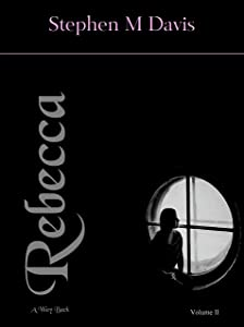 Rebecca - A Way Back: Volume 2