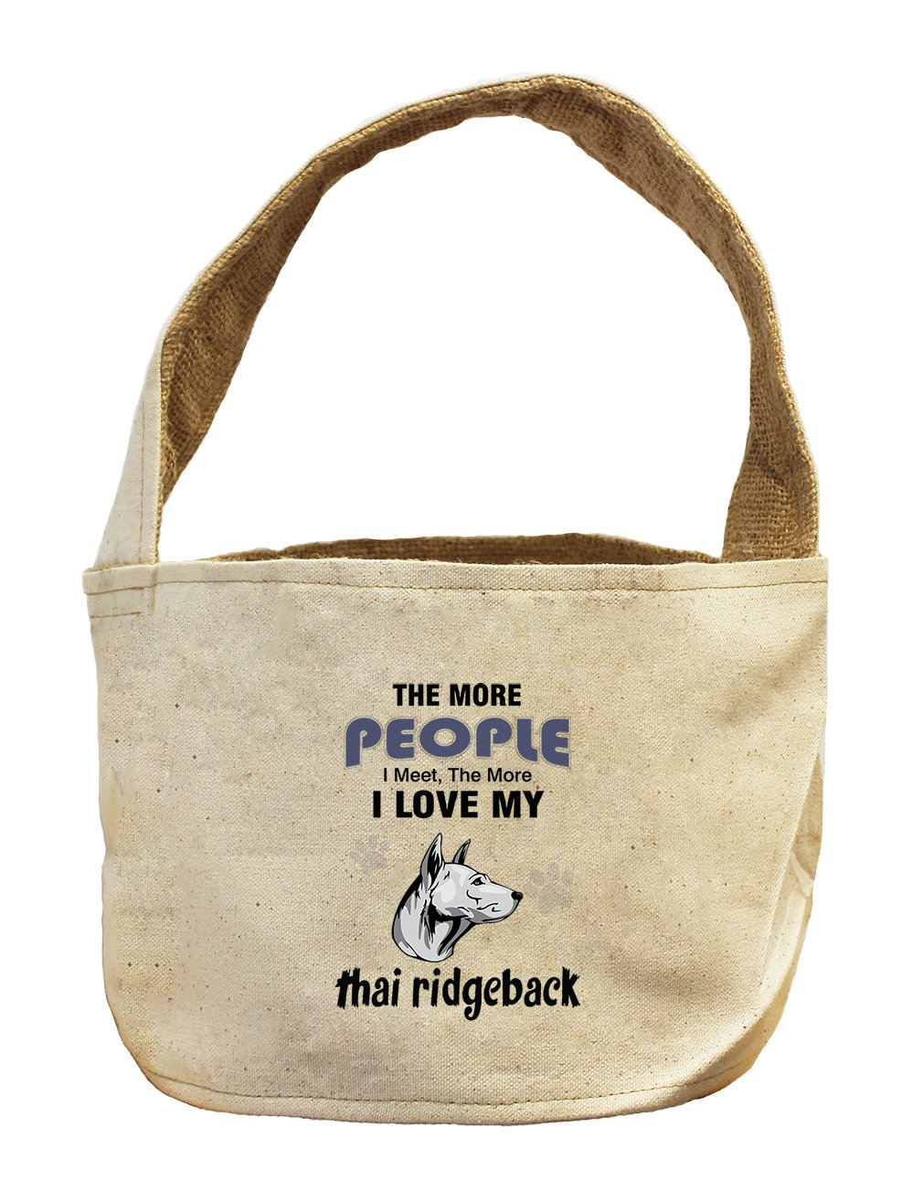 Style in Print Canvas/Burlap Basket More People Meet Love Thai Ridgeback Dog