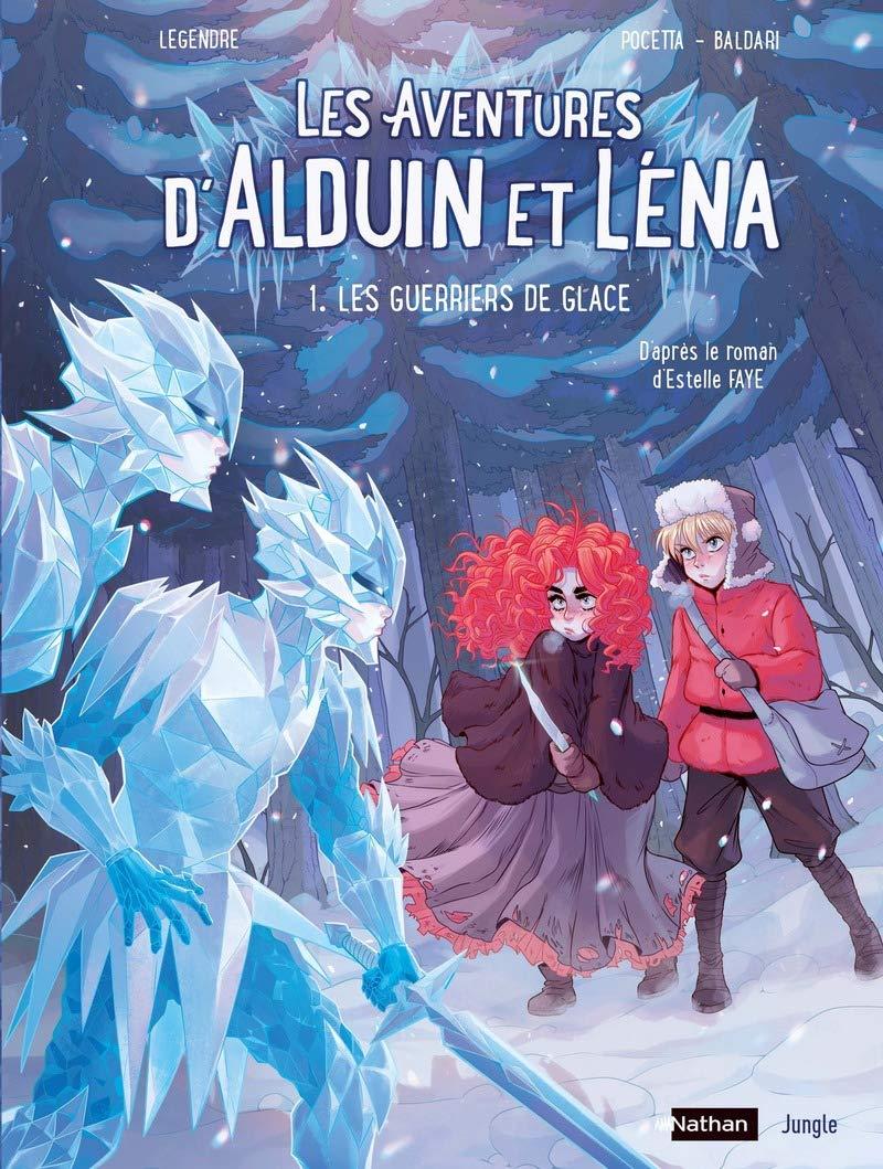"""Résultat de recherche d'images pour """"Les aventures d'Alduin et Léna, tome 1 : Les guerriers de glace, d'après le roman d'Estelle Feye bd"""""""