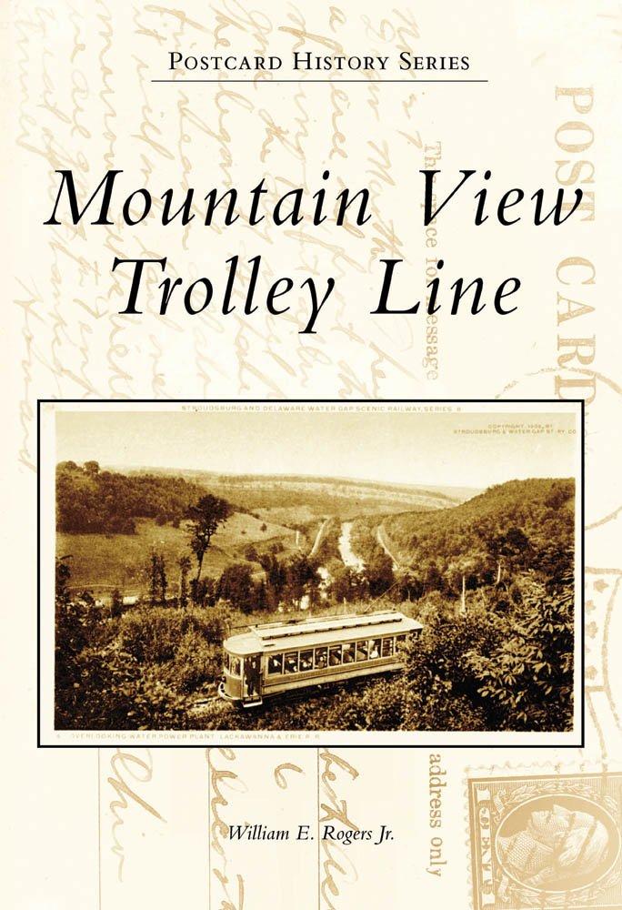 Read Online Mountain View Trolley Line (Postcard History) pdf