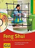 Feng Shui. Die Kraft der Wohnung entdecken und nutzen. (GU Altproduktion KGSPF)