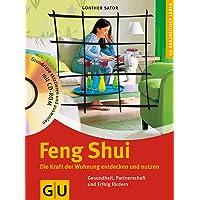 Feng Shui. Die Kraft der Wohnung entdecken und nutzen. (Alternativheilkunde)