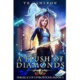 A Flush of Diamonds (Magic City Chronicles)