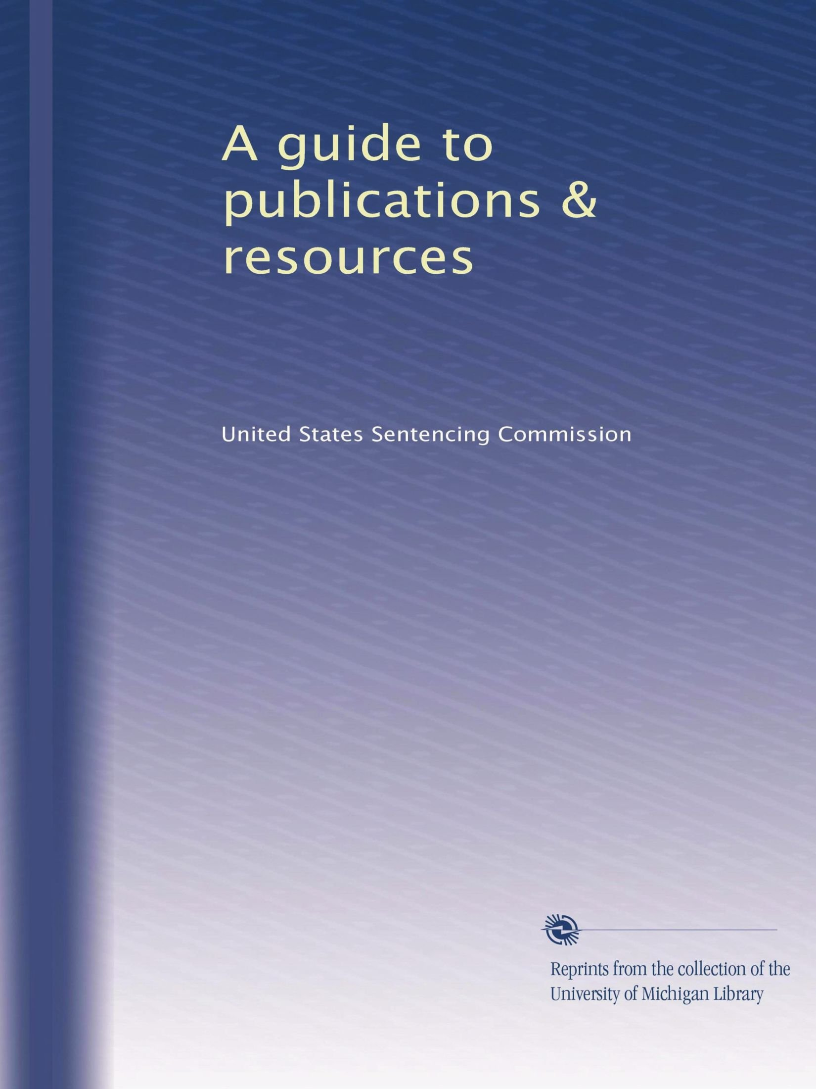 A guide to publications & resources (Volume 6) pdf epub