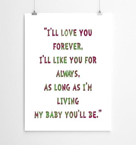 Amazon Nursery Art Kids Quote I'll Love You Forever Quote Interesting I Ll Love You Forever Quote