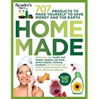 Homemade: 707 Products to Make Yourself to Save Money and the Earth!