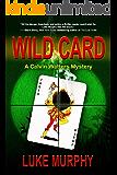 Wild Card (A Calvin Watters Mystery Book 2)