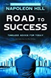 Road to Success: Timeless Advice for Today