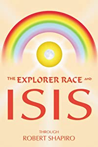The Explorer Race and Isis