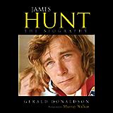 James Hunt: The Biography