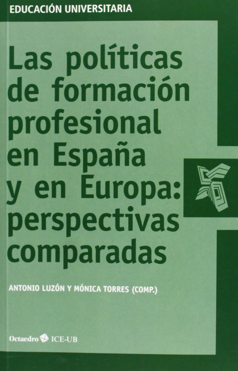 Las políticas de formación profesional en España y en Europa ...