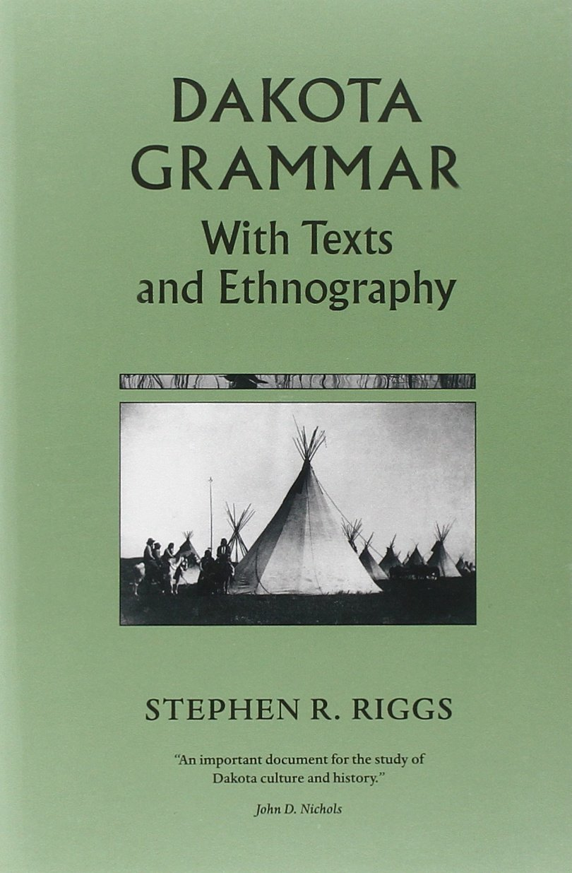 Download Dakota Grammar: With Texts and Ethnography PDF