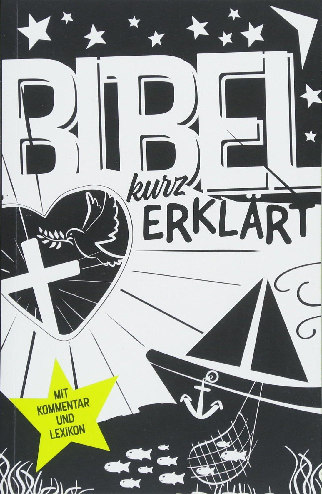 bibel-kurz-erklrt-mit-kommentar-und-lexikon