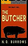 The Butcher (Rub-a-Dub-Dub Book 1)