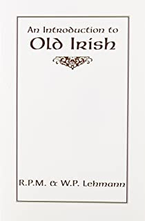 Amazon sengoidelc old irish for beginners irish studies an introduction to old irish introductions to older languages fandeluxe Images