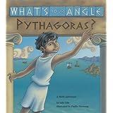 What's Your Angle, Pythagoras? (Charlesbridge Math Adventures)