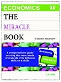 THE MIRACLE BOOK of Economics, Class XII