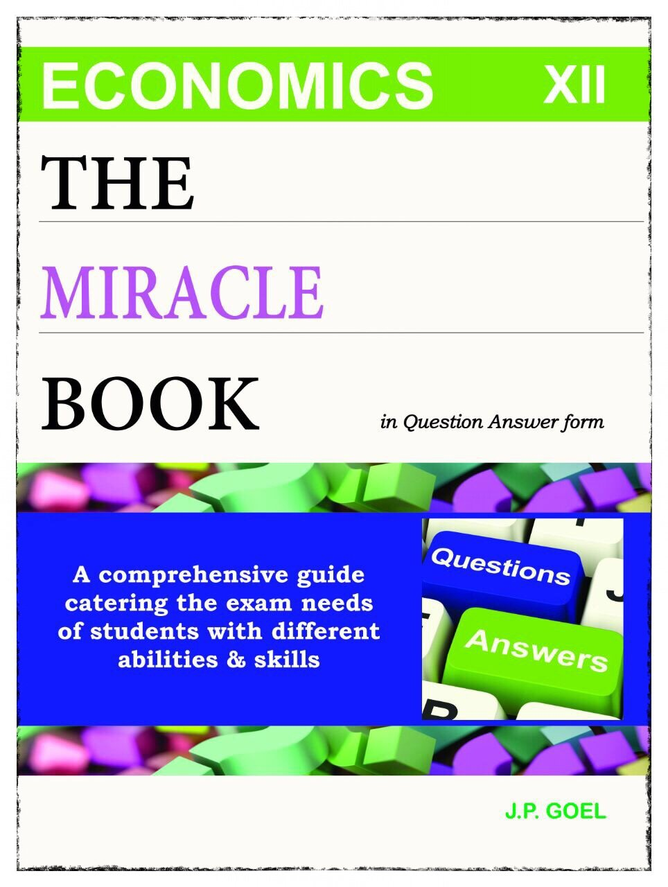 Buy THE MIRACLE BOOK of Economics, Class XII Book Online at