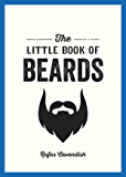 The Little Book of Beards (English Edition)