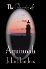 The Ghosts of Aquinnah Kindle Edition